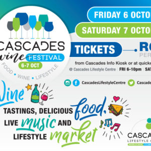 Cascades Wine, Food and Lifestyle Festival