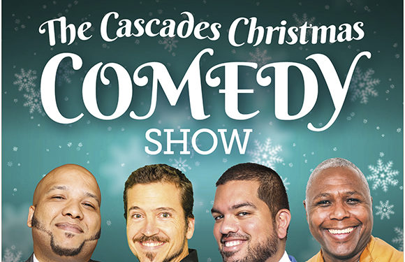 Cascades Christmas Comedy Show – 16 December 2017