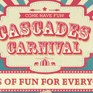 Come have fun at the Cascades Carnival on 24 March 2018