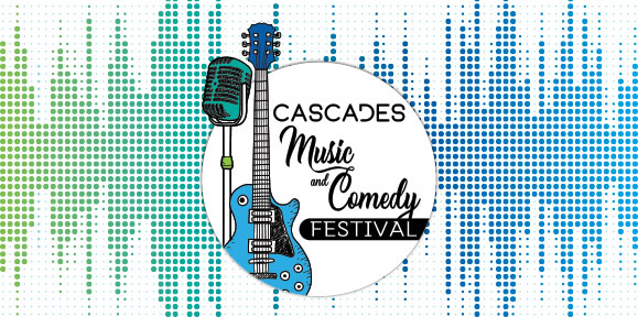 Cascades Music and Comedy Festival 2019 – Event Details