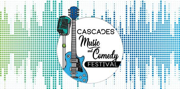 Cascades Music and Comedy Festival 2019 – Event Details