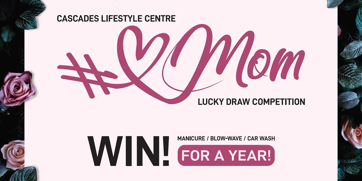#LoveMom Lucky Draw