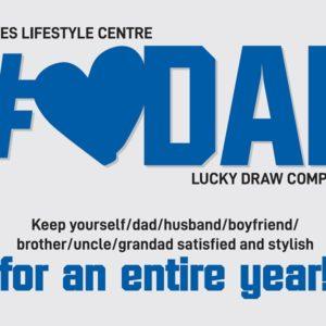#LoveDad Lucky Draw